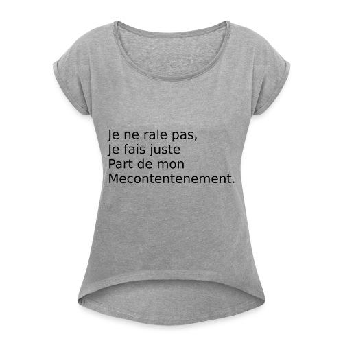 Mecontent - T-shirt à manches retroussées Femme