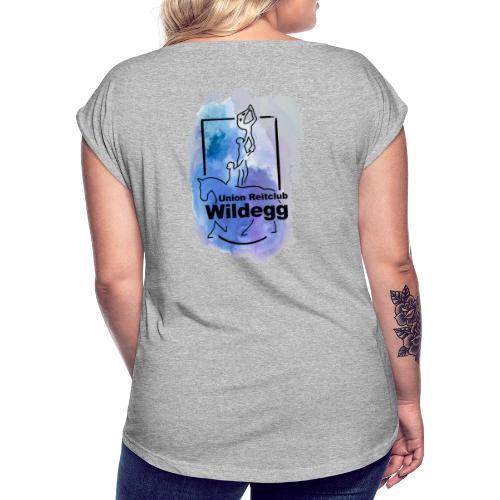 Wildegg Neu - Frauen T-Shirt mit gerollten Ärmeln