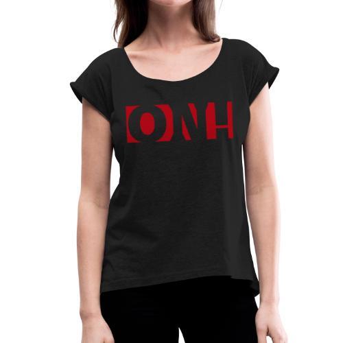 ONH - Naisten T-paita, jossa rullatut hihat