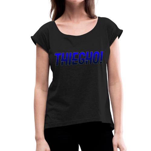 THIEGHO - Vrouwen T-shirt met opgerolde mouwen