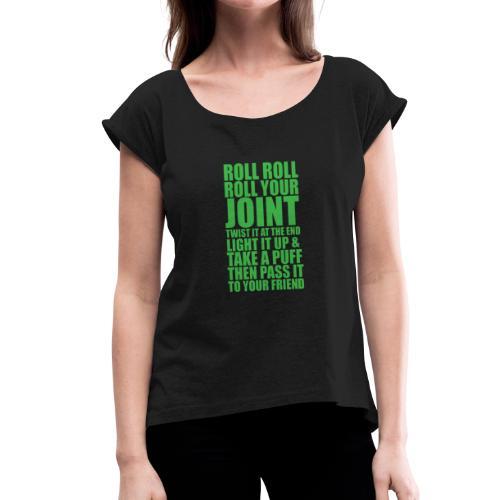 roll roll - T-shirt à manches retroussées Femme