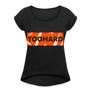 Sweatshirt - TooHard Logo 2 - Women's T-shirt with rolled up sleeves