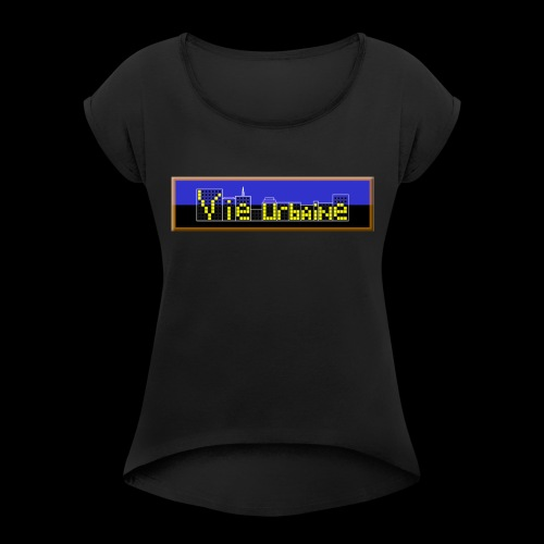 vie urbaine - T-shirt à manches retroussées Femme