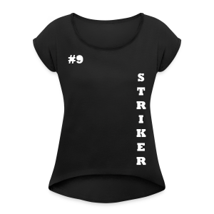 THE STRIKER #9 - Women's T-shirt with rolled up sleeves
