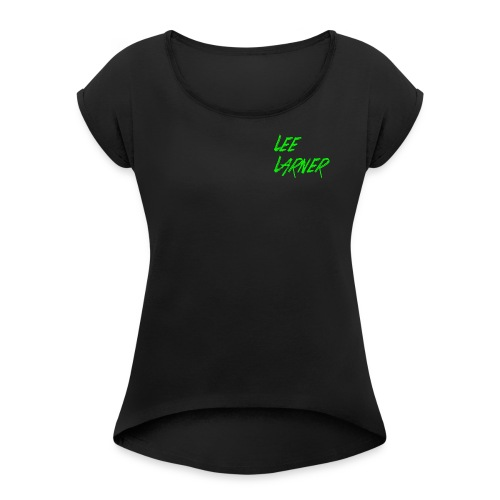 Lee Larner Merchandise - Women's T-shirt with rolled up sleeves
