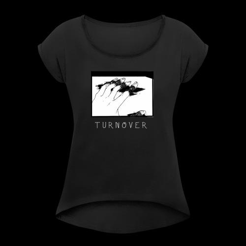 Turnover - Frauen T-Shirt mit gerollten Ärmeln