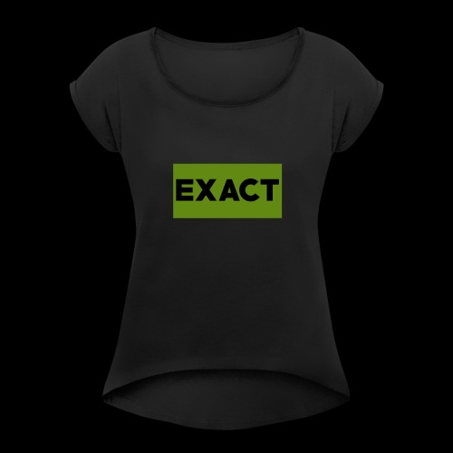 Exact Classic Green Logo - Women's T-Shirt with rolled up sleeves