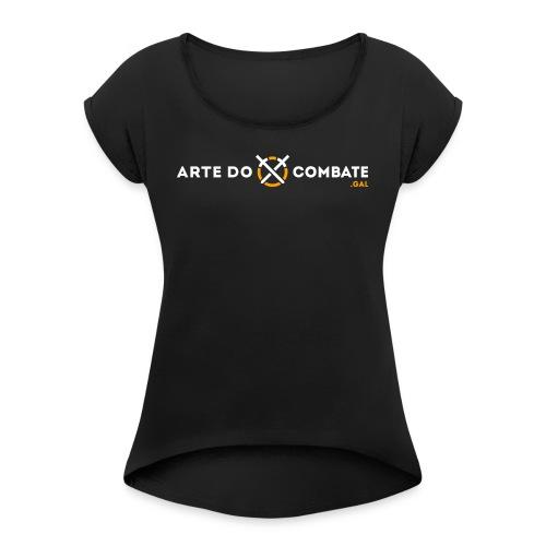 Logótipo «Arte do Combate» horizontal sobre preto - Camiseta con manga enrollada mujer