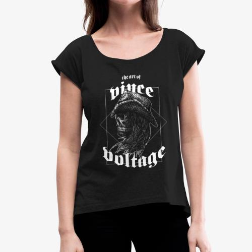 the art of Vince Voltage I - Frauen T-Shirt mit gerollten Ärmeln