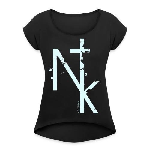 NTK logo white - Frauen T-Shirt mit gerollten Ärmeln