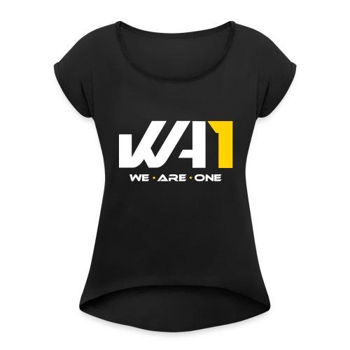 Wir sind ein Logo (weiße Schrift) - Frauen T-Shirt mit gerollten Ärmeln