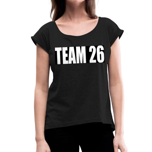 TEAM26 - Women's T-Shirt with rolled up sleeves
