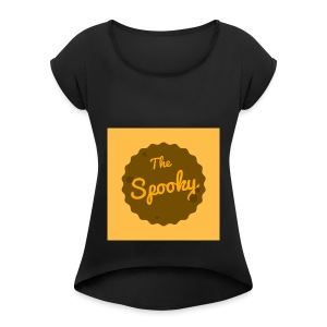 Spooky Merch - Women's T-shirt with rolled up sleeves