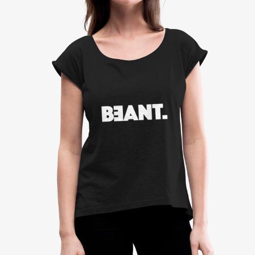 BEANT. - Frauen T-Shirt mit gerollten Ärmeln