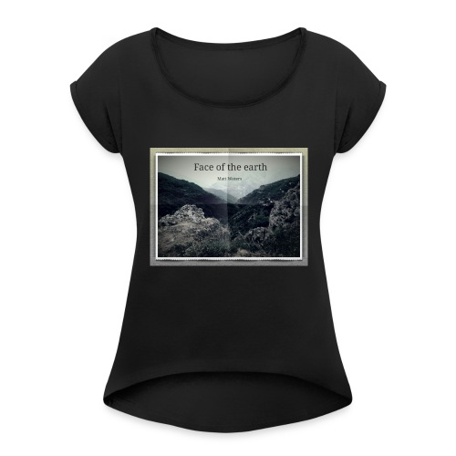 face of the earth - Vrouwen T-shirt met opgerolde mouwen