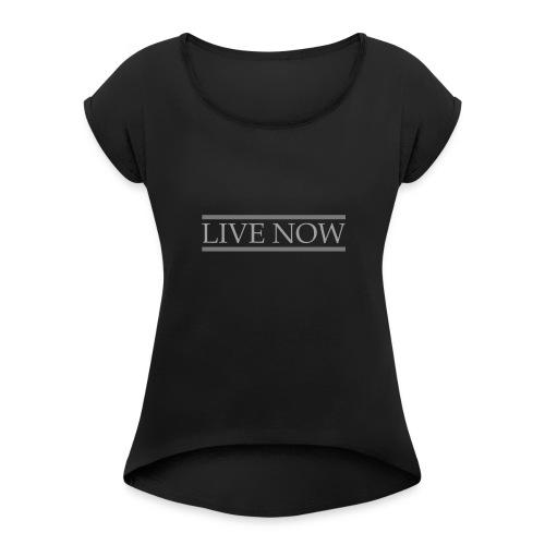 LIVE_NOW - T-skjorte med rulleermer for kvinner