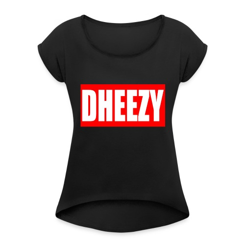 dheezyclothes - Women's T-Shirt with rolled up sleeves