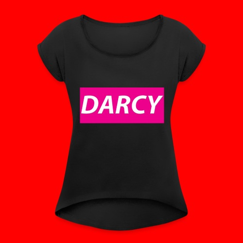 DARCYWpink - Women's T-Shirt with rolled up sleeves