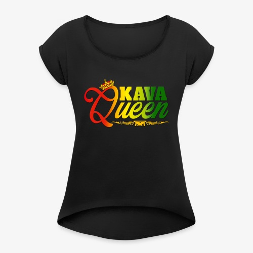 Kava Queen - Women's T-Shirt with rolled up sleeves