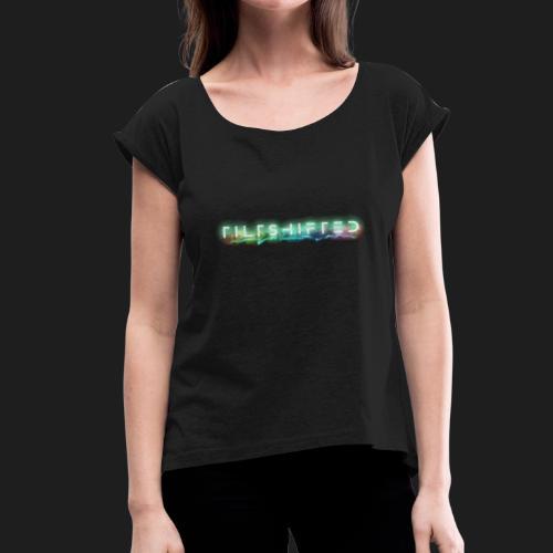 TiltShifted Logo on Black - Naisten T-paita, jossa rullatut hihat