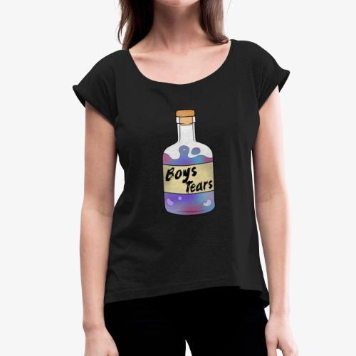 Boys Tears - Frauen T-Shirt mit gerollten Ärmeln