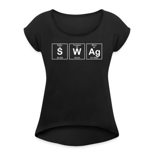 Periodensystem SWAG - Frauen T-Shirt mit gerollten Ärmeln