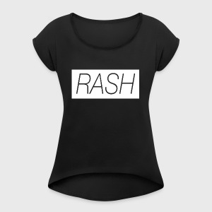 RASH Logo - Women's T-shirt with rolled up sleeves