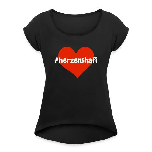 Herzenshafi - Frauen T-Shirt mit gerollten Ärmeln