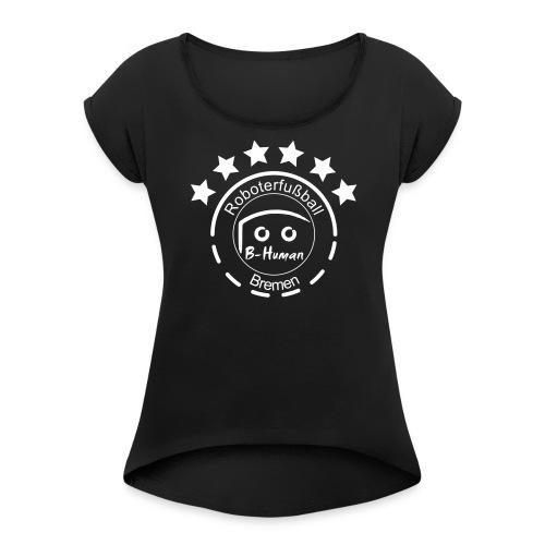 B-Human Roboterfußball Logo - Frauen T-Shirt mit gerollten Ärmeln