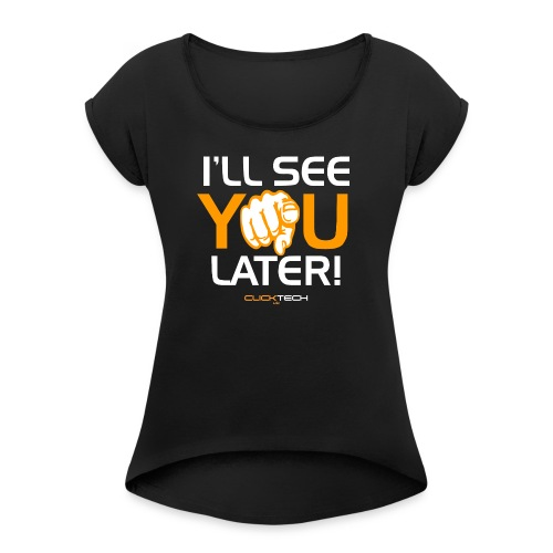 ClickTech UK See You Later Orange White - Women's T-shirt with rolled up sleeves