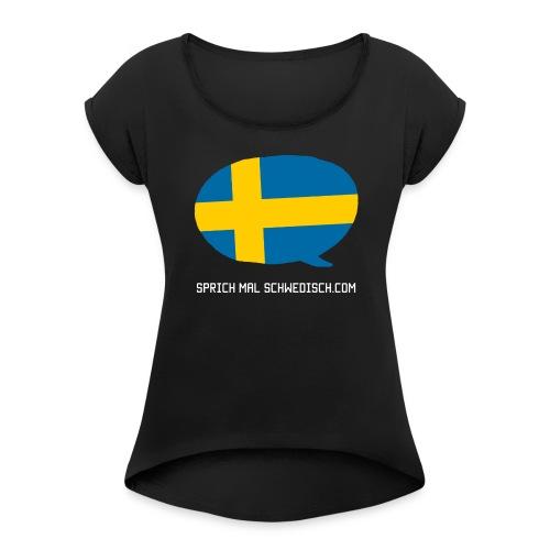 Sprich Motte Englisch - Frauen T-Shirt mit gerollten Ärmeln