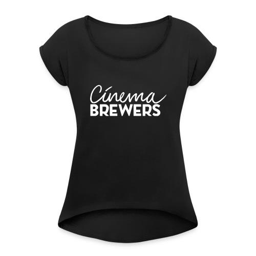 Cinema Brewers - Vrouwen T-shirt met opgerolde mouwen