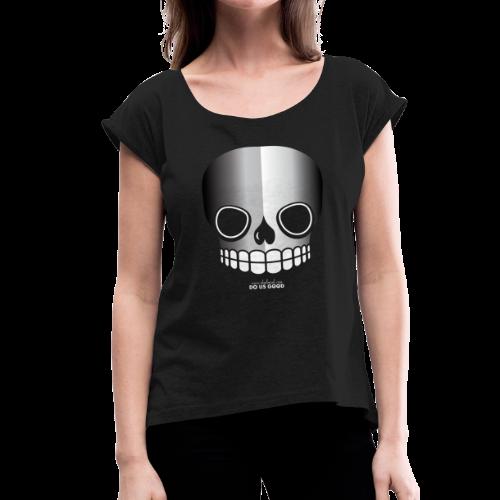 JUST SKULL bw - Naisten T-paita, jossa rullatut hihat