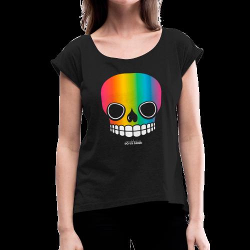 JUST SKULL rainbow - Naisten T-paita, jossa rullatut hihat
