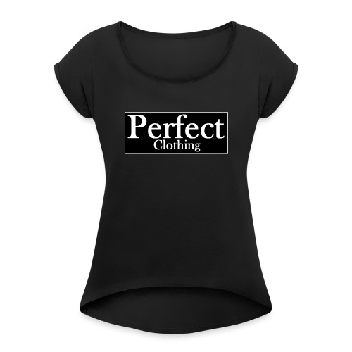 Perfect Clothing - Frauen T-Shirt mit gerollten Ärmeln
