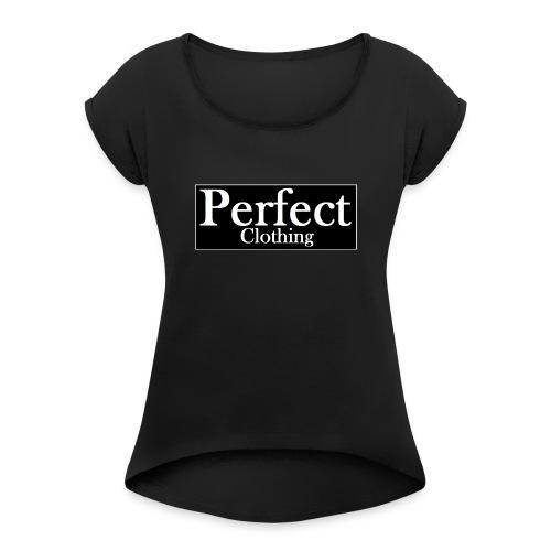 Perfect Clothing - Frauen T-Shirt mit gerollten Ärmeln