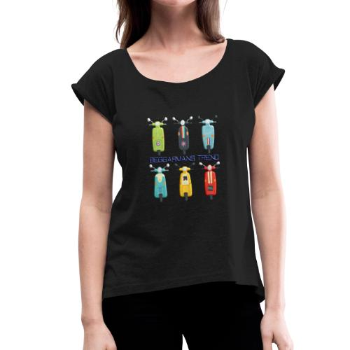beggarmans trend scooters - Women's T-Shirt with rolled up sleeves