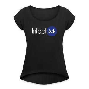 InfactUS Classic - T-shirt à manches retroussées Femme