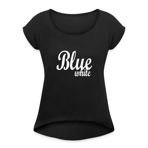 Blue White - Women's T-Shirt with rolled up sleeves