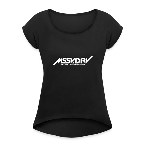 Massive Drive - Women's T-Shirt with rolled up sleeves