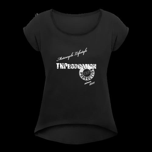Motorcycle Lifestyle - Frauen T-Shirt mit gerollten Ärmeln