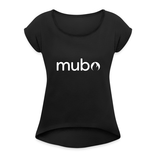 mubo logo Word White - Women's T-Shirt with rolled up sleeves