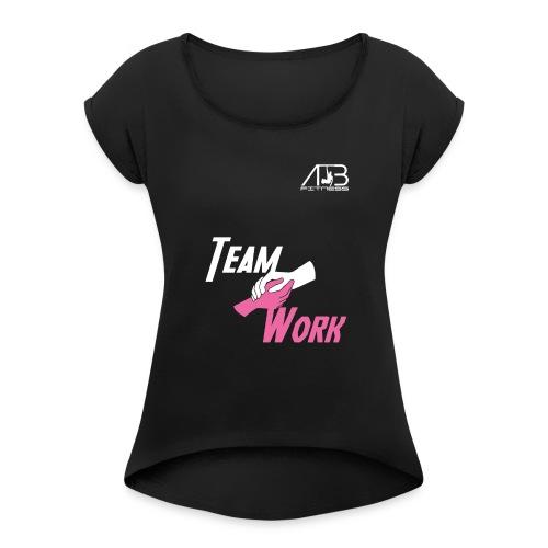 team work - T-shirt à manches retroussées Femme
