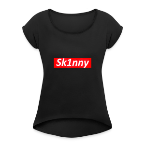 Sk1nny Logo - Women's T-shirt with rolled up sleeves