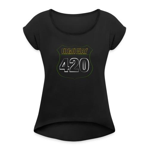 HIGHWAY420 - Frauen T-Shirt mit gerollten Ärmeln