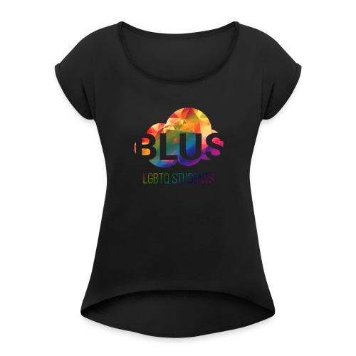 BLUS: Original Logo - Dame T-shirt med rulleærmer