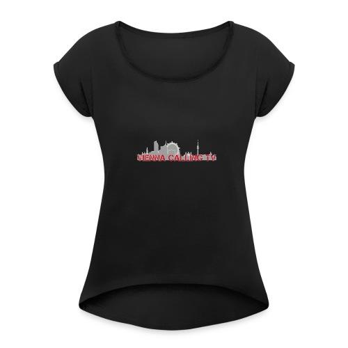 ViennaCaLLING TV - Frauen T-Shirt mit gerollten Ärmeln
