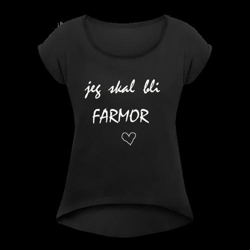 Farmor Collection - T-skjorte med rulleermer for kvinner