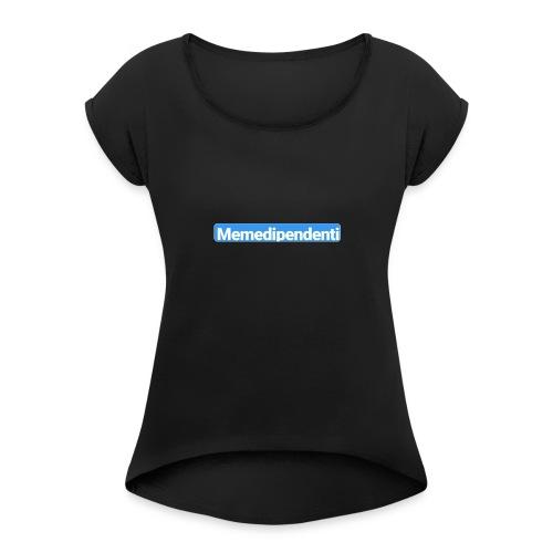 Meme Dipendenti (Blue Edition) - Maglietta da donna con risvolti