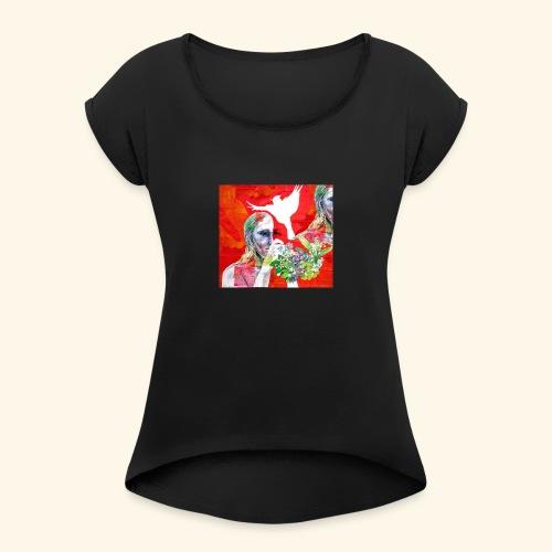 Lady and a dream of a bird - Naisten T-paita, jossa rullatut hihat